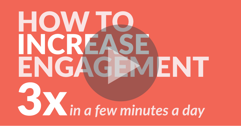 How to Increase Engagement in Less Than a Minute – VIDEO
